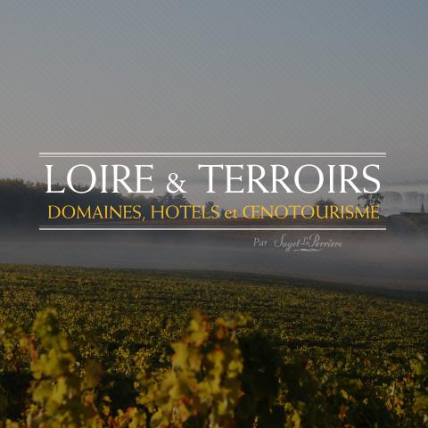 Oenotourisme Loire et Terroirs
